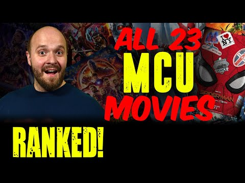 ALL 23 MCU Movies RANKED Worst To Best (w/ SPIDER-MAN FAR FROM HOME) - What Is Marvel's Best?