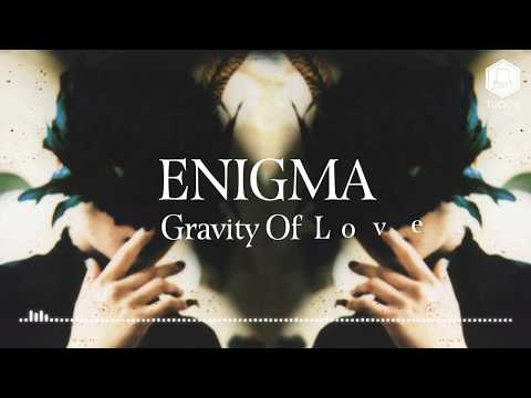 Enigma  Gravity Of Love Lyric