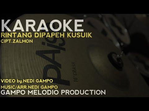 RINTANG DIPAPEH KUSUIK - KARAOKE TANPA VOCAL
