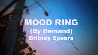 Baixar MOOD RING (By Demand) Britney Spears (Lyrics)