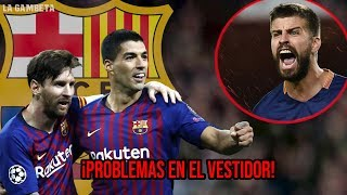 Messi y Suárez LE HACEN DAÑO al vestidor del Barça por esta razón