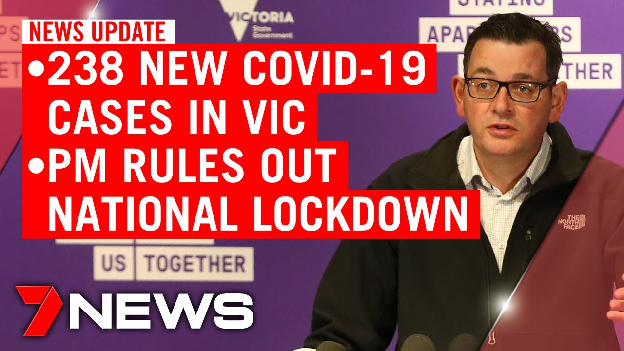 7NEWS Update - Wednesday July 15: 238 new COVID-19 cases in VIC; PM rules out mass lockdown   7NEWS