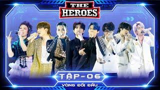 THE HEROES Tập 6 Full HD
