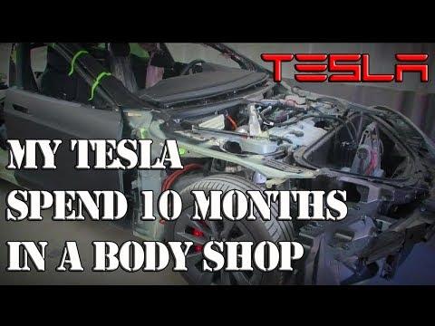 Tesla 10 Months in Body Shop