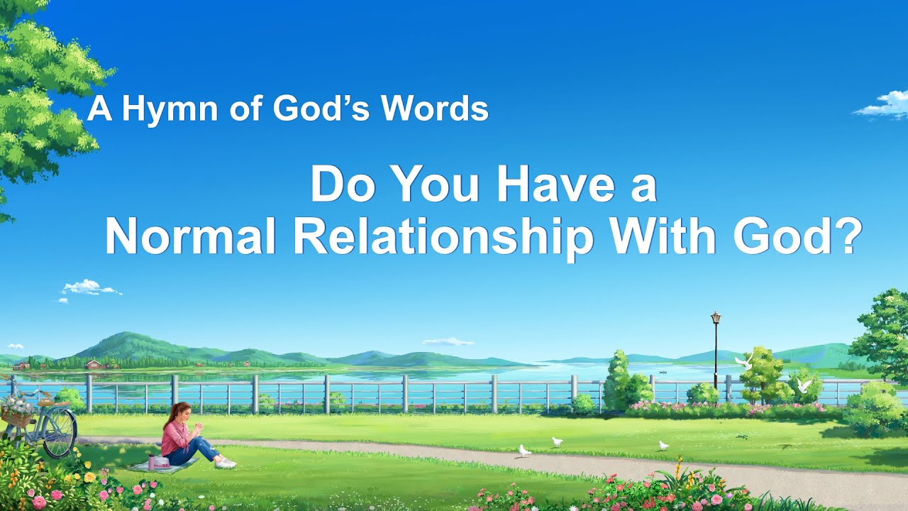 """""""Do You Have a Normal Relationship With God?"""" 