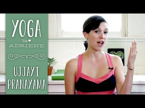 Ujjayi Breathing | Yoga with Adriene
