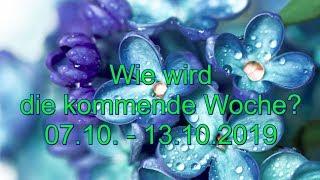 Wie Wird Die Kommende Woche 07.10   13.10.2019