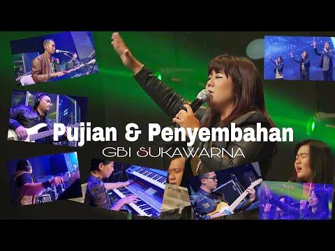 PUJIAN Dan PENYEMBAHAN ( Praise & Worship ) GBI SUKAWARNA BANDUNG.