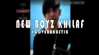 New Boyz KHILAF COVER AKUSTIK.mp3