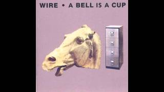 Wire  -  The Finest Drops