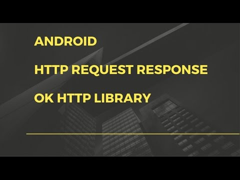 Android app development for beginners - 17 - Android - Http request and response OKHttp library