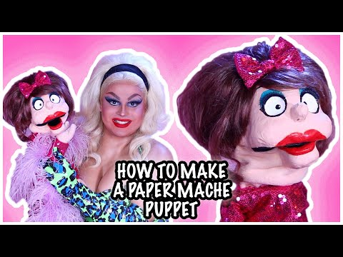 HOW TO MAKE A PAPER MACHE PUPPET   JAYMES MANSFIELD