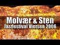 Capture de la vidéo Nils Petter Molvaer & Helge Sten - Jazzfestival Viersen 2006