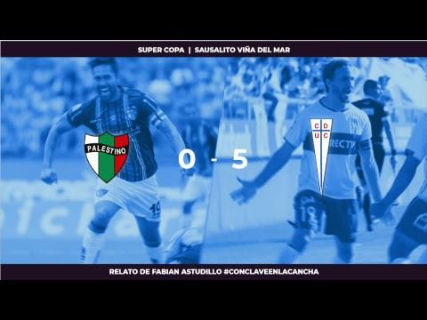Palestino vs U.Católica Final super copa · #ConClaveEnLaCancha