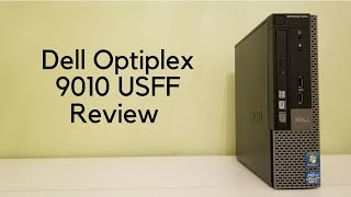 Dell Optiplex 9010 USFF Review
