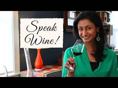 How to describe wine (Gain Confidence & Describe what you want)