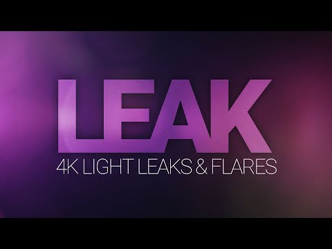 LEAK - Light Leaks and Flares | Cinecom net