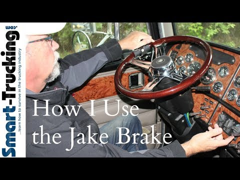 The Jake Brake - A Quick Guide For the Truck Driver
