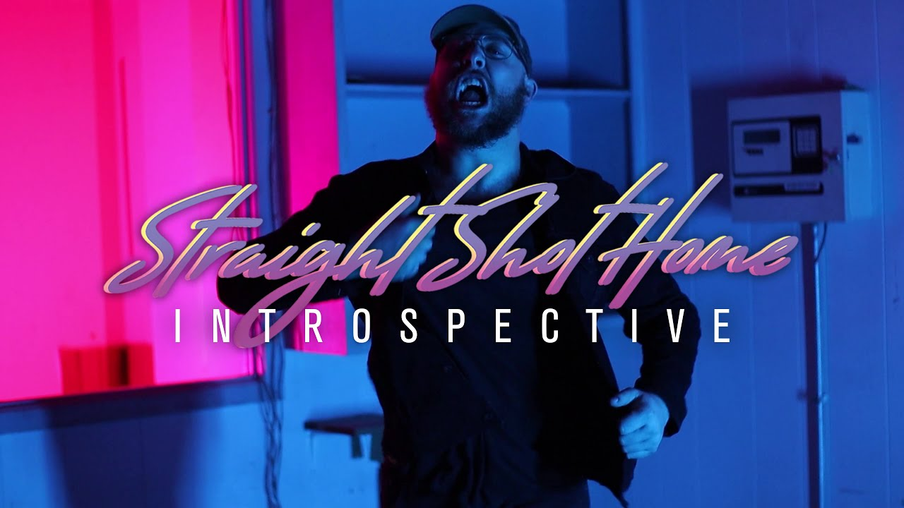 Download Straight Shot Home - Introspective (OFFICIAL MUSIC VIDEO)