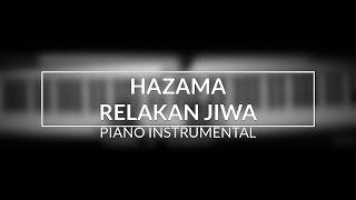 Hazama - Relakan Jiwa (Piano Instrumental Cover)