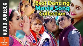 New Nepali Movie Dancing Songs || AUDIO JUKEBOX || Hit Nepali Movie Songs Collection