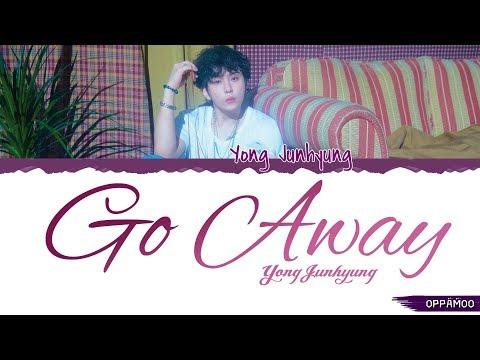 Yong Jun Hyung (용준형) - 'Go Away (무슨 말이 필요해)' Lyrics (Color Coded Han-Rom)