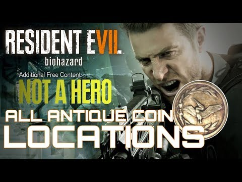 Resident Evil 7 Not A Hero DLC ALL ANTIQUE COIN LOCATIONS