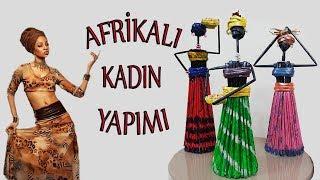GAZETE KAĞIDIYLA AFRİKALI KIZ YAPIMI- DIY African Doll From Newspaper