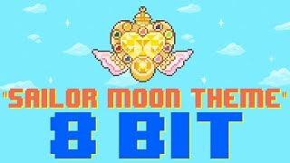 Sailor Moon Theme [8 Bit Tribute to Sailor Moon] - 8 Bit Universe
