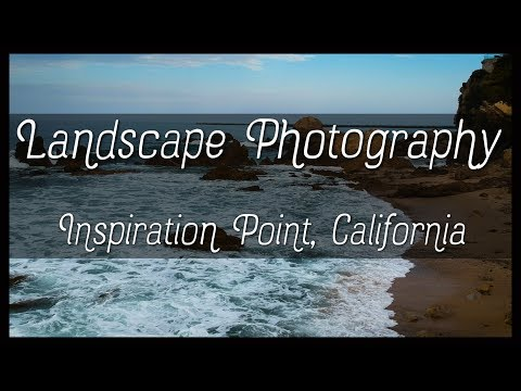 Landscape Photography - Inspiration Point, California