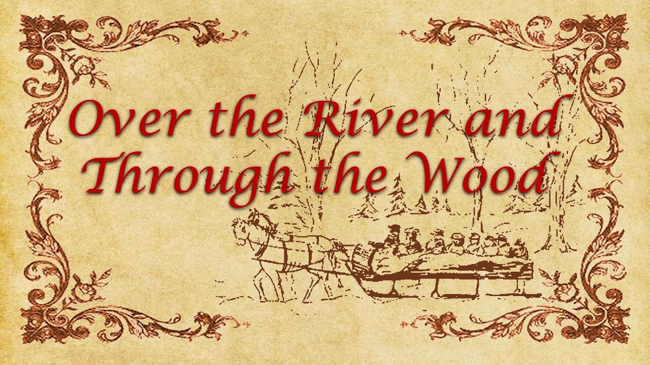 Image result for over the river and through the woods
