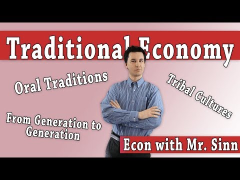 What is a Traditional Economy?