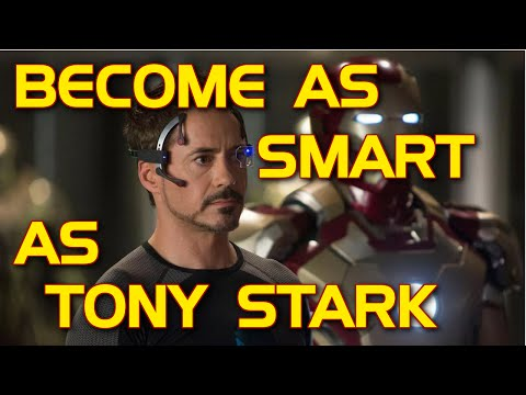 Become As Smart As Tony Stark