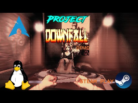 Project Downfall Demo - Linux - Steam Play | Gameplay