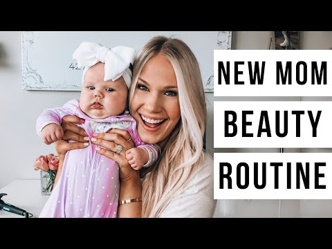 NEW MOM BEAUTY ROUTINE   EASY MAKEUP,  HAIR + OUTFIT IDEAS