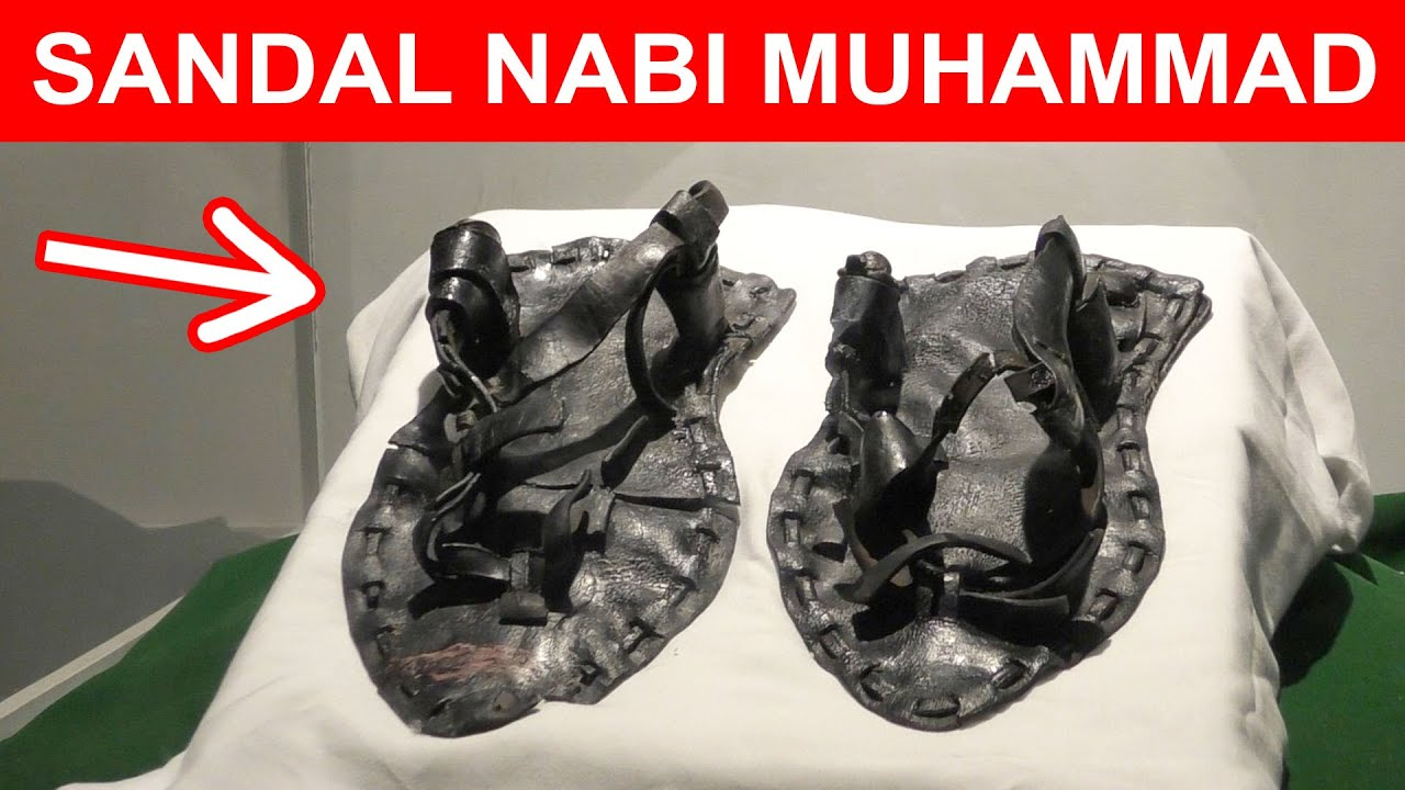 5 BARANG PENINGGALAN NABI MUHAMMAD DI DUNIA NYATA