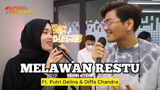 Download Melawan Restu (cover) - Putri Delina ft. Diffa Chandra #LetsJamWithJames