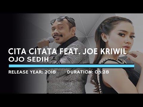 Cita Citata Feat. Joe Kriwil - Ojo Sedih (Lyric)