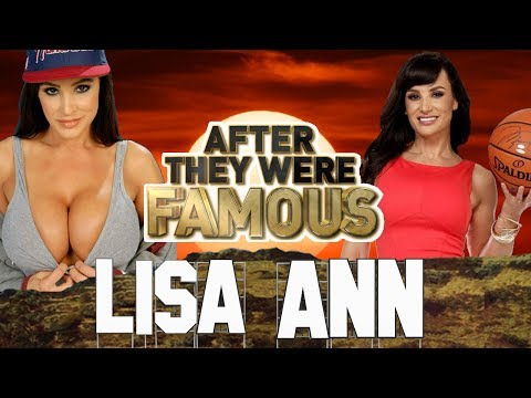 LISA ANN – AFTER They Were Famous