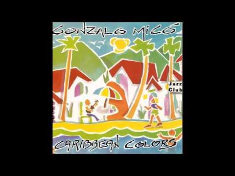 Gonzalo Micó - Caribbean Colors (1992 Jazz Venezolano Disco Completo)