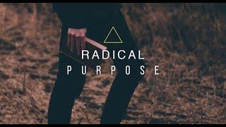 Radical Purpose