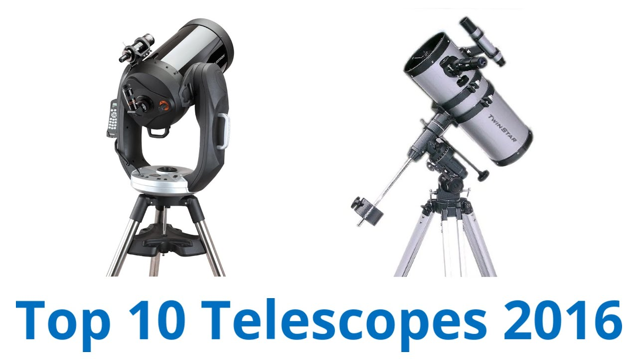10 Best Telescopes 2016 - YouTube