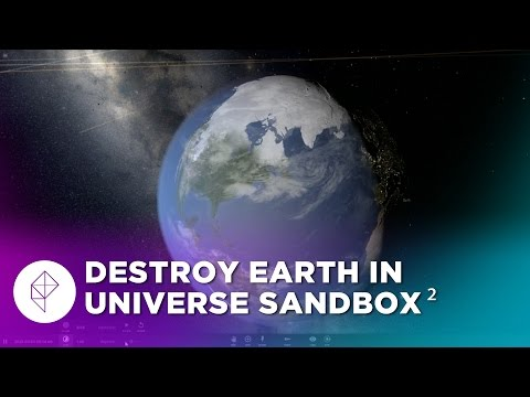We destroy Earth and everything in Universe Sandbox 2