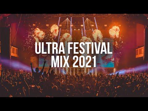 Ultra Festival Mix 2021 - Best Festival EDM Mix 2021