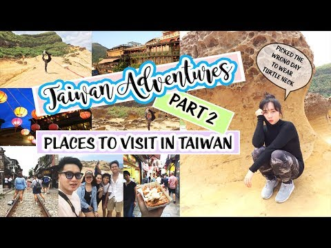 Taiwan Vlog Part 2 - BEST PLACES TO VISIT IN TAIWAN (province) | Vid#19