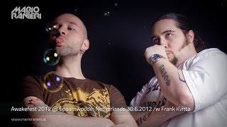 MARIO RANIERI & FRANK KVITTA 🎧 Awakefest 2012 🇳🇱 30.6.2012 (Official Video)