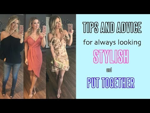 Fashion Over 40! Tips and Advice for Looking STYLISH and PUT TOGETHER!
