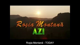 Repeat youtube video Rosia Montana Today