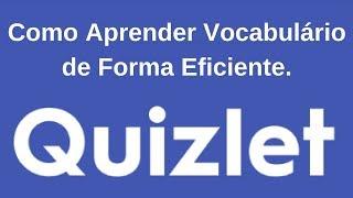 Inglês para o CACD: Como Aprender Vocabulário de Forma Eficiente (Quizlet)