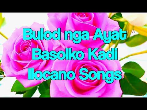 Riribok Toy Biagko Dita Basolko Kadi Ilocano Songs